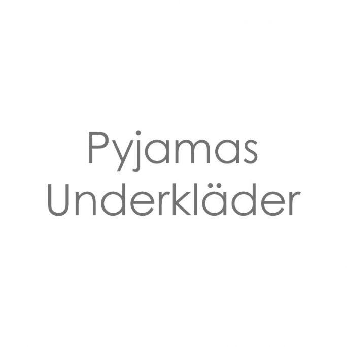 Pyjamas / Underkläder